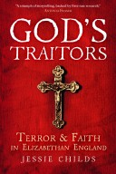Jessie Childs: God's Traitors (9780199392353)