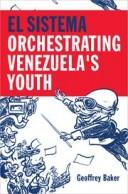 El Sistem: Orchestrating Venezuela's Youth