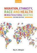 Migration, Ethnicity, Race, and Health in Multicultural Societies Second Edition