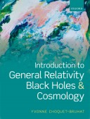 Choquet-Bruhat_Introduction to General Relativity, Black Holes, and Cosmology