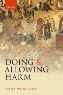 Woollard - Doing and Allowing Harm