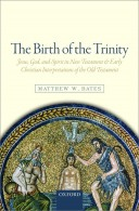 Bates - The Birth of the Trinity
