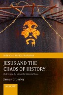 Crossley_jesus and the chaos of history