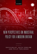Bailey et al-New Perspectives on Industrial Policy for a Modern Britain