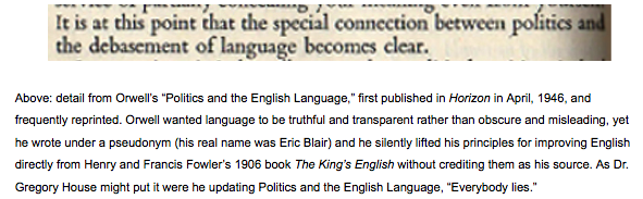 """essay on politics and the english language Free essay: george orwell's essay, politics and the english language, first published in 1946, talks about some """"bad habits"""", which have driven the english."""