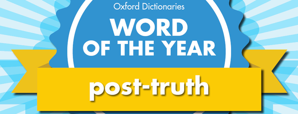 Word Of The Year 2016 Is Post Truth Oupblog