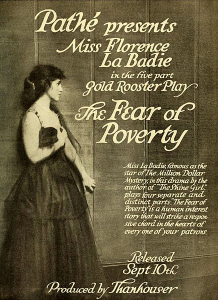 Advertisement in Moving Picture World for the American film The Fear of Poverty (1916) by Thanhouser Film Corporation. Public domain via Wikimedia Commons.